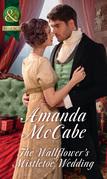 The Wallflower's Mistletoe Wedding (Mills & Boon Historical)