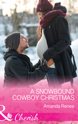 A Snowbound Cowboy Christmas (Mills & Boon Cherish) (Saddle Ridge, Montana, Book 2)