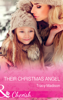 Their Christmas Angel (Mills & Boon Cherish) (The Colorado Fosters, Book 8)