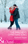 The Rancher's Christmas Song (Mills & Boon Cherish) (The Cowboys of Cold Creek, Book 16)