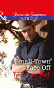 Small-Town Face-Off (Mills & Boon Intrigue) (The Protectors of Riker County, Book 1)