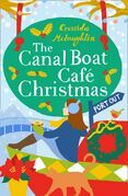 The Canal Boat Café Christmas: Port Out (The Canal Boat Café Christmas, Book 1)