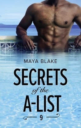 Secrets Of The A-List (Episode 9 Of 12) (Mills & Boon M&B) (A Secrets of the A-List Title, Book 9)