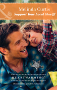 Support Your Local Sheriff (Mills & Boon Heartwarming) (A Harmony Valley Novel, Book 10)