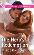 The Hero's Redemption (Mills & Boon Superromance)