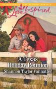 A Texas Holiday Reunion (Mills & Boon Love Inspired) (Texas Cowboys, Book 3)