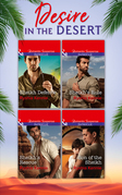 Desire In The Desert: Sheikh's Rule (Desert Justice, Book 1) / Sheikh's Rescue (Desert Justice, Book 2) / Son of the Sheikh (Desert Justice, Book 3) / Sheikh Defense (Desert Justice, Book 4) (Mills & Boon e-Book Collections)