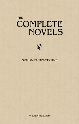 The Complete Novels of Nathaniel Hawthorne