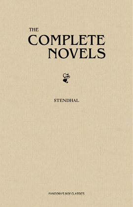 Stendhal: The Complete Novels