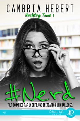 #Nerd : Hashtag tome 1