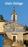 L'Inconnu de la Saint Blaise