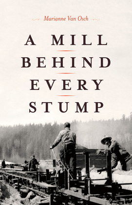 A Mill Behind Every Stump