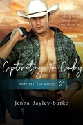 Captivating the Cowboy
