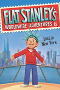 Flat Stanley's Worldwide Adventures #15: Lost in New York