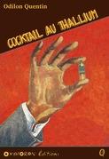 Cocktail au thalium