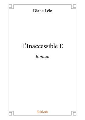 L'Inaccessible E