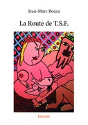 La Route de T.S.F.
