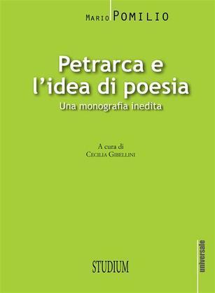 Petrarca e l'idea di poesia