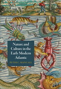 Nature and Culture in the Early Modern Atlantic