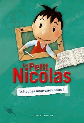 Le Petit Nicolas (Tome 1) - Adieu les mauvaises notes