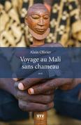 Voyage au Mali sans chameau