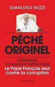 Péché originel : le Pape François seul contre la corruption