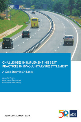 Challenges inImplementing BestPractices inInvoluntary Resettlement