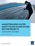 Mainstreaming Water Safety Plans in ADB Water Sector Projects