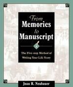 From Memories to Manuscript