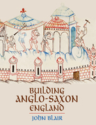 Building Anglo-Saxon England