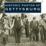 Historic Photos of Gettysburg
