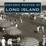 Historic Photos of Long Island