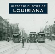 Historic Photos of Louisiana