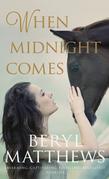 When Midnight Comes