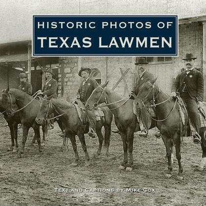 Historic Photos of Texas Lawmen