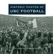 Historic Photos of USC Football