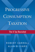 Progressive Consumption Taxation: The X-Tax Revisited