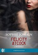 Felicity Atcock – L'intégrale