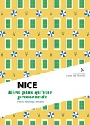 Nice : Bien plus qu'une promenade