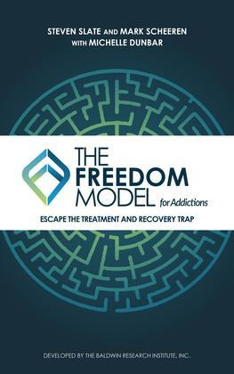 The Freedom Model for Addictions
