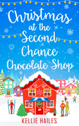 Christmas at the Second Chance Chocolate Shop (Rabbit's Leap, Book 3)