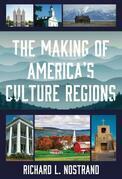 The Making of America's Culture Regions