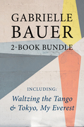 Gabrielle Bauer 2-Book Bundle