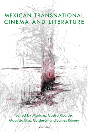 Mexican Transnational Cinema and Literature
