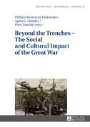 Beyond the Trenches – The Social and Cultural Impact of the Great War
