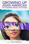 Growing Up Asian American in Young Adult Fiction
