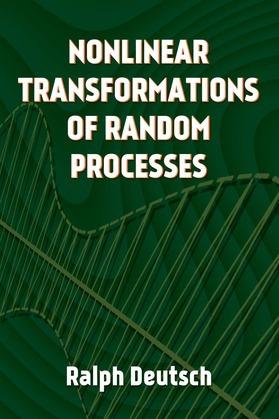 Nonlinear Transformations of Random Processes