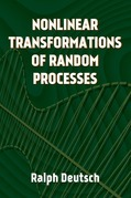 Nonlinear Transformations of Random Processes