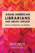 Asian American Librarians and Library Services