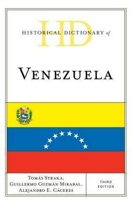 Historical Dictionary of Venezuela